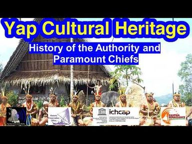 History of the Authority and Paramount Chiefs, Yap