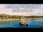 Okeanos Marshall Islands Partners with Ministry of Health