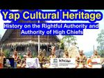 History on the Rightful Authority and Authority of the High Chiefs, Yap